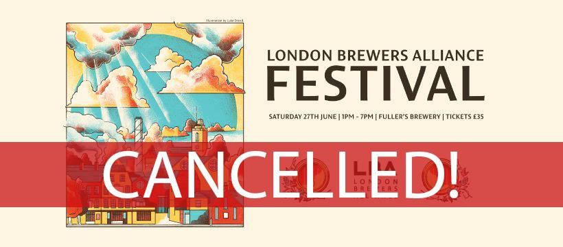 London Brewers Alliance Festival 20 - Cancelled